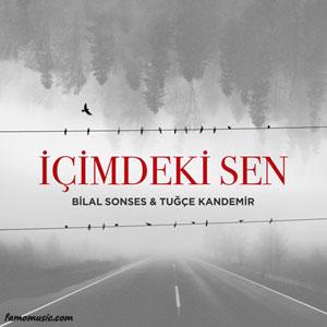 music bilal sonses tugce kandemir icimdeki Sen