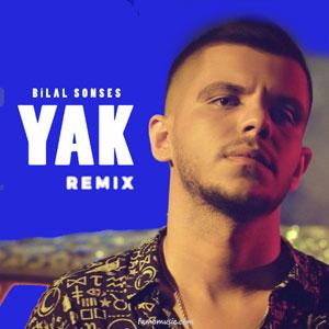 remix bilal sonses yak