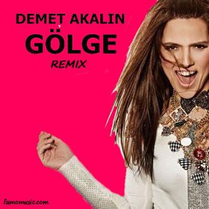 remix demet akalin golge