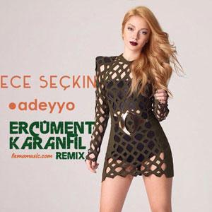 remix ece seckin adeyyo