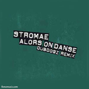 remix stromae alors on danse
