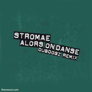 remix stromae alors on danse