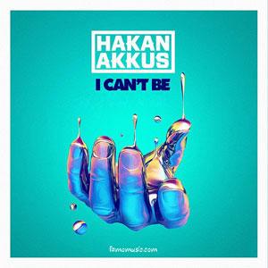 music hakan akkus i cant be
